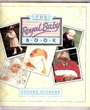 Royal Family    THE ROYAL BABY BOOK   w/dj   1st printing   1984