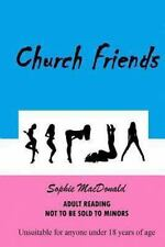 Church Friends by Sophie MacDonald (2013, Paperback)