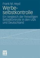 Werbeselbstkontrolle by Frank Michael Heyd (2010, Paperback)