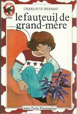 CHARLOTTE HERMAN LE FAUTEUIL DE GRAND-MERE