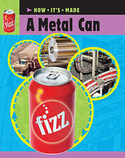 A Metal Can (How it's Made) by Ridley, Sarah