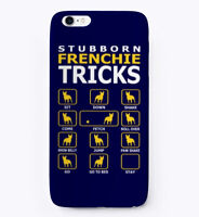 Stubborn Frenchie Dog Tricks Gift Phone Case iPhone
