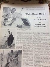 Q1-a-a Ephemera 1940 Article White Man's Magic Capt Carl Von Hoffman Explorer