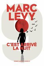 C'est arrivé la nuit  - Marc Levy - Editions Robert Laffont - Roman - Livre