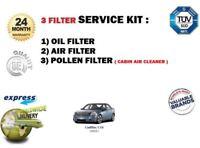 FOR CADILLAC CTS 2.8i V6 DR56 2005-> OIL AIR POLLEN 3 FILTER SET SERVICE KIT