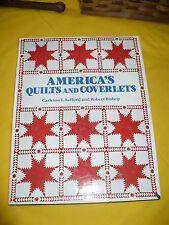 'America's Quilts and Coverlets' by C. L. Safford & Robert Bishop 1985 Edition