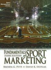 Fundamentals of Sport Marketing by Brenda G. Pitts