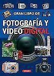 FotografÃa y vÃdeo digital (El Gran Libro de...) (Spanish Edition)-ExLibrary