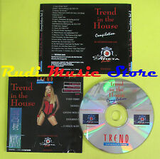 CD TREND IN THE HOUSE compilation vol.2 TODD TERRY SHANNA EXOGROOVE (C22) no mc
