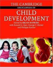 The Cambridge Encyclopedia of Child Development (2005, Hardcover)