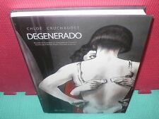 DEGENERADO - CHLOE - CRUCHAUDET - TAPA DURA