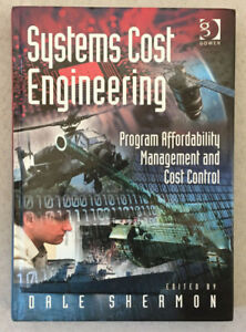 Systems Cost Engineering by Dale Shermon Hardcover Textbook Gower Like New