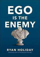 The Ego Is the Enemy by Ryan Holiday (1591847818)