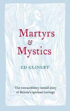 Martyrs and Mystics, Glinert, Ed, New Book