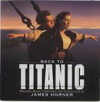 James Horner-Back to Titanic Original Music Comopsed & Conducted by James H CD
