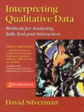 Interpreting Qualitative Data: Methods for Analysing Talk, Text and-ExLibrary