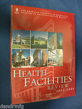 Health Facilities Review 2003-2004 Hardcover book 1-920744-18-5 9781920744182