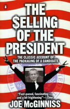 The Selling of the President by Jr Joe McGinniss.  #24405
