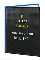 Brother Bro Birthday Greetings Card Funny Rude Comedy Humour Cheeky Novelty Joke
