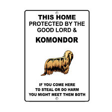 Komondor Dog Home protected by Good Lord and Novelty Metal Sign