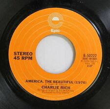 Country 45 Charlie Rich - America, The Beautiful (1976) / Down By The Riverside