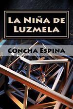 La niña de Luzmela by Concha Espina (2015, Paperback)