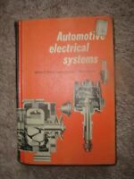 AUTOMOTIVE ELECTRICAL SYSTEMS By Walter E. Billiet - Hardcover    1973