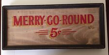 """NEW Vintage Reproduction """"MERRY-GO-ROUND 5 Cent  Wood Sign."""