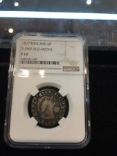HIGH GRADE TUDOR PERIOD NGC F12 1577 Over 6 ELIZABETH 1ST SILVER SIXPENCE