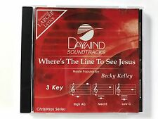 Daywind - Becky Kelley - Where's the line to see Jesus - accompaniment track cd