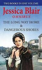 The Long Way Home: AND Dangerous Shores by Jessica Blair (Paperback, 2010)