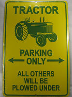 TRACTOR PARKING ONLY SIGN METAL 8X12 INCHES NEW L704
