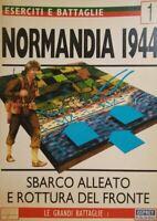 ESERCITI E BATTAGLIE N.1 NORMANDIA 1944