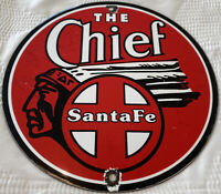 VINTAGE SANTA FE THE CHIEF PORCELAIN SIGN GAS STATION MOTOR OIL PUMP PLATE TRAIN