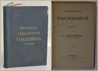 Thamhayn Therapeutisches Taschenbuch 1879 Studium Gesundheit Medizin Therapie xy