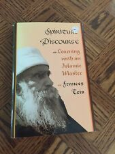 Conduct and Communication: Spiritual Discourse : Learning with an Islamic.