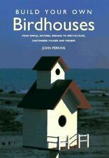 Build Your Own Birdhouses Perkins  John HC 1997