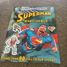 NEW, ULIMATE STICKER BOOK. SUPERMAN. DEADLY ENEMIES. 90 STICKERS. 9781409338758