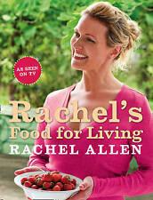 Rachel's Food For Living by Rachel Allen (Paperback, 2009) NEW #148