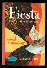HEMINGWAY ERNEST FIESTA IL SOLE SORGERA' ANCORA MONDADORI 1957 IL BOSCO 15