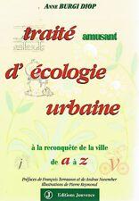 ANNE BURGI DIOP TRAITE AMUSANT D'ECOLOGIE URBAINE + PARIS POSTER GUIDE