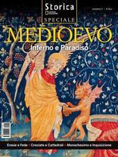 Storica numero 1. Speciale: Medioevo. Inferno e Paradiso Eresie e Fede - Crociat