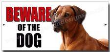 "RHODESIAN RIDGEBACK ""BEWARE OF THE DOG"" METAL SIGN,WARNING,SECURITY SIGN."