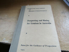 PROSPECTING AND MINING URANIUM IN AUSTRALIA