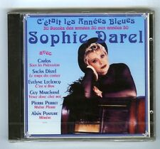 CD (NEUF) SOPHIE DAREL LES ANNEES BLUES (CARLOS G.MARCHAND S.DISTEL P.PERRET)