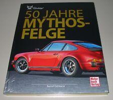 Bildband Porsche 911 Carrera + Cabrio + 914 50 Jahre Mythos Fuchs Felge NEU