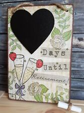 RUSTIC RETIREMENT COUNTDOWN HEART CHALKBOARD / PLAQUE / SIGN CHALK,FLOWERS