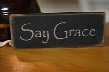 NEW PRIMITIVE COUNTRY FARMHOUSE WOODEN SAY GRACE MESSENGER SIGN  HOME DECOR