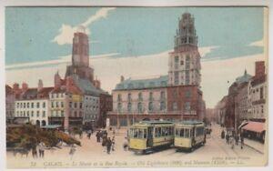 France postcard - Calais, Le Musee et la Rue Royale - LL No. 73 (A241)