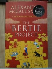 The Bertie Project (44 Scotland Street) by Alexander McCall Smith Book